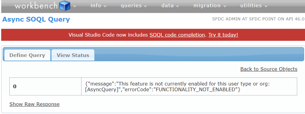 Async SOQL workbench error