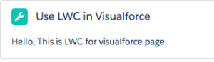 Use Lightning Web Components in Visualforce