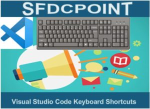 Visual Studio Code Keyboard Shortcuts